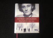 Du skal læse Astrid Lindgrens krigsdagbøger