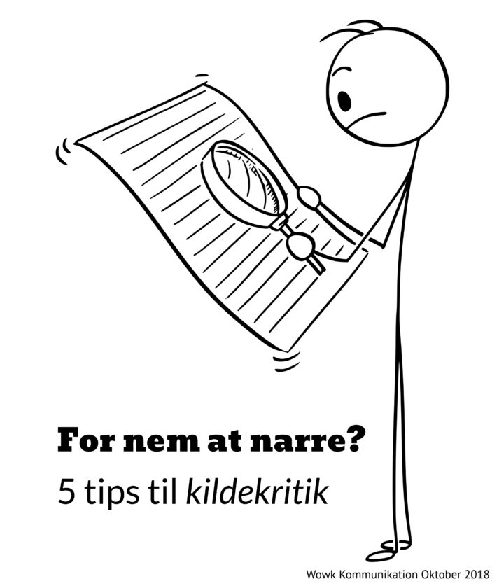 For nem at narre? 5 tips til kildekritik