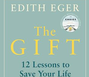11 livskloge råd fra Edith Egers The Gift