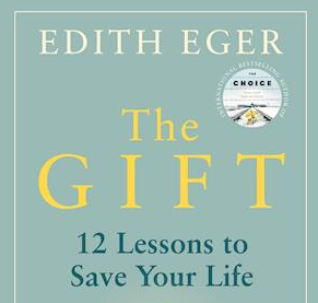 Udsnit af forsiden til The Gift af Edith Eger